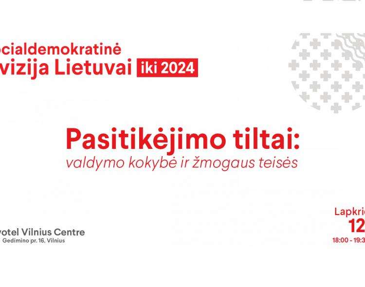 Socialdemokratinės vizijos svarstymas: valdymo kokybė ir žmogaus teisės