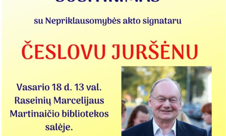 Susitikimas su Nepriklausomybės akto signataru Č.Juršėnu