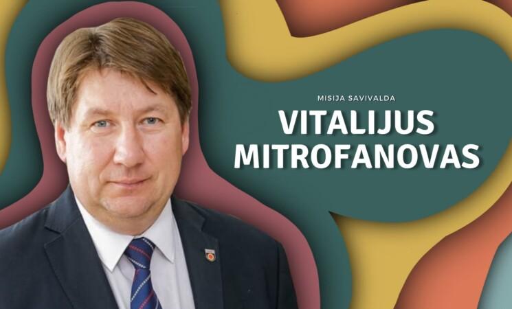 Misija savivalda: susitikimas su Akmenės rajono meru Vitalijumi Mitrofanovu