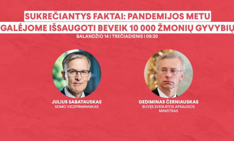 """Juliaus Sabatausko spaudos konferencija """"Sukrečiantys faktai: pandemijos metu galėjome išsaugoti beveik 10 000 žmonių gyvybių"""""""