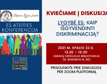 """Diskusija """"Žmogaus teisių ES užtikrinimas, lyčių lygybės ir nediskriminavimo principų taikymas"""""""