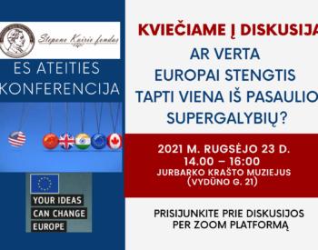 """Diskusija """"Ar verta Europai stengtis tapti viena iš pasaulio supergalybių?"""""""